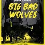 Crítica Big Bad Wolves (2013)